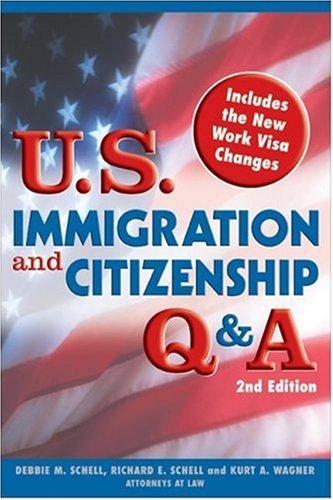 U.S. Immigration and Citizenship Q&A (U.S. Immigration & Citizenship Q & A)