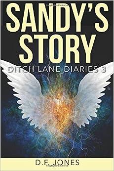 Book Sandy's Story: Volume 3 (Ditch Lane Diaries)