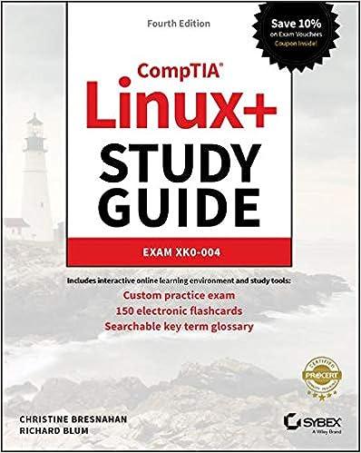CompTIA Linux+ Study Guide: Exam XK0-004: Christine