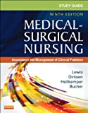 Study Guide for Medical-Surgical Nursing : Assessment and Management of Clinical Problems, Lewis, Sharon L. and Dirksen, Shannon Ruff, 0323091474
