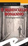 Il maresciallo Bonanno. Un'indagine siciliana
