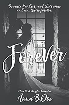 Forever: New York Knights Novella by [Doe, Anna B.]