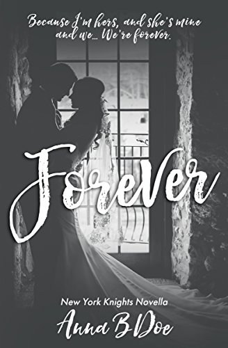 Forever: New York Knights Novella (English Edition)