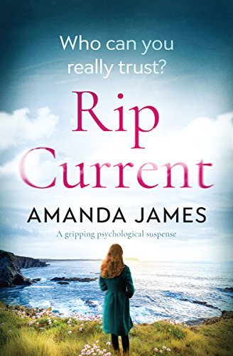 Rip Current: a gripping psychological (Lady Tight Lies)
