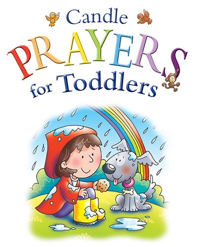 Candle Prayers for Toddlers (Candle Bible for Toddlers) pdf