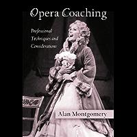 Opera Coaching (English Edition)