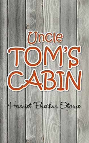book cover of Uncle Tom\'s Cabin