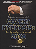 Covert Hypnosis 2020: An Operator's Manual