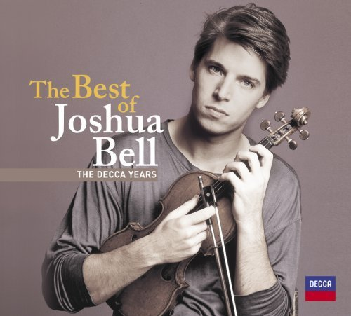 2009 Bell - The Best of Joshua Bell: The Decca Years by Joshua Bell (2009) Audio CD