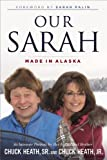 Book cover image for Our Sarah: Made in Alaska