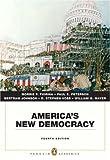 America's New Democracy (Penguin Academics Series) (4th Edition)