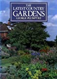 Latest Country Gardens, George Plumptre, 0370307860