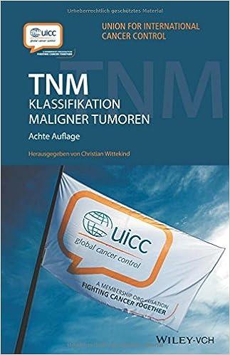 Uicc Union Against Cancer Hrsg FüR Schnellen Versand Tnm-klassifikaton Maligner Tumoren Internat