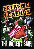Extreme Wrestling Legends: The Violent Sabu
