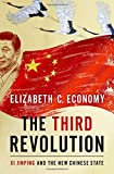 "Elizabeth Economy, ""The Third Revolution: Xi Jinping and the New Chinese State"" (Oxford UP, 2018)"