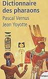 Dictionnaire des pharaons par Vernus