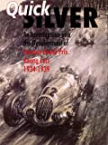 Quicksilver: A Facsimile of B.I.O.S. Report No. 1755 Investigation into the Development of German Grand Prix Racing Cars Between 1934 and 1939