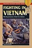 Fighting in Vietnam, James Westheider, 0811708314