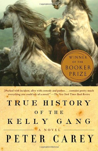 True History of the Kelly Gang: A Novel (Vintage International)