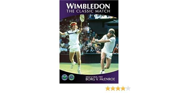 Wimbledon Classic Matches: McEnroe v Borg 1981 DVD Reino Unido: Amazon.es: Wimbledon Classic Matches 1981: Cine y Series TV