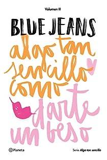 Algo tan sencillo como darte un beso par Blue Jeans