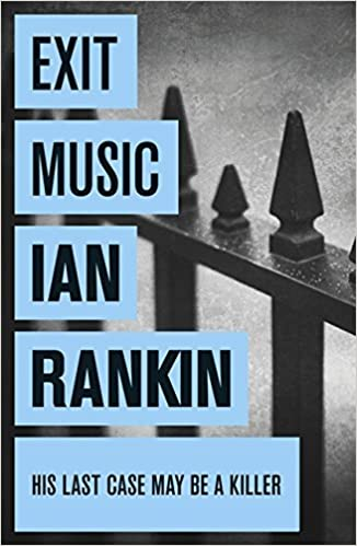 Book Exit Music by Ian Rankin (7-Aug-2008)