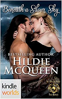 World of de Wolfe Pack: Beneath a Silver Sky (Kindle Worlds Novella) by [McQueen, Hildie]