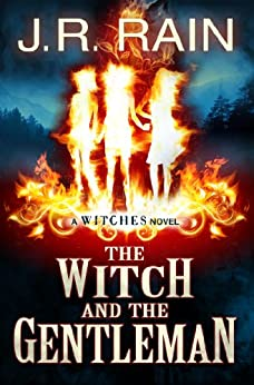 The Witch and the Gentleman (The Witches Series Book 1) by [Rain, J.R.]