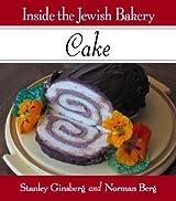 Inside the Jewish Bakery: Cake
