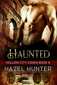 Haunted (Book 4 of Hollow City Coven): A Serial MMF Paranormal Romance by [Hunter, Hazel]