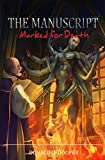 The Manuscript: Marked for Death (Book 3,