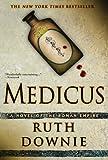 Medicus: A Novel of the Roman Empire (Gaius Petreius Ruso Mystery Series Book 1)