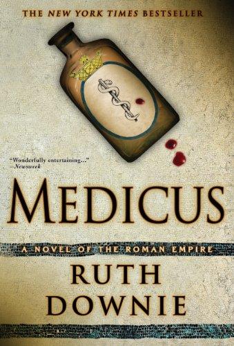 (Medicus: A Novel of the Roman Empire (Gaius Petreius Ruso Mystery Series Book 1))
