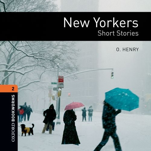 Download New Yorkers - Short Stories (Oxford Bookworms Library) PDF