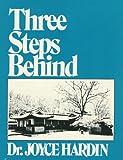 Three Steps Behind, Joyce Hardin, 0915547910
