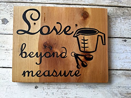 Wood Kitchen Sign Quote, Hand Painted Wall Decor, Love Beyond Measure, Black ()