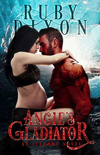 - Angie's Gladiator: A SciFi Alien Romance (Icehome Book 5)