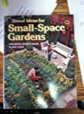 Small-Space Gardens, Sunset Publishing Staff, 0376037024