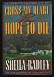 Cross My Heart and Hope to Die, Sheila Radley, 0684194104