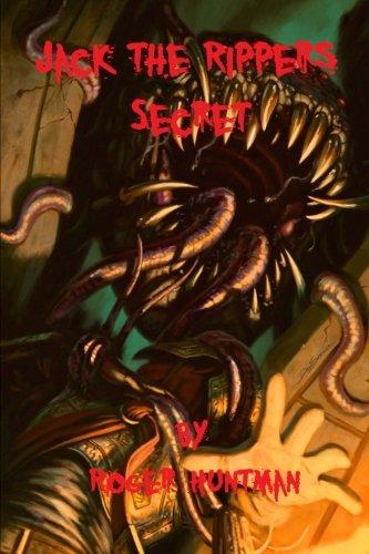 Jack the Ripper's Secret: Book of madness  Volume 2 (Huntman Roger)