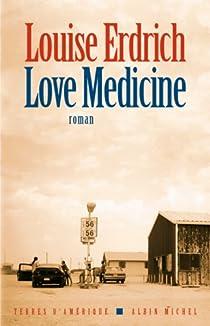 Love Medicine par Erdrich