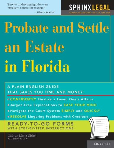 - Probate and Settle an Estate in Florida (Legal Survival Guides Book 0)