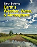 Earth Science : Earth's Weather, Water,and Atmosphere, Margaret Boorstein, 1587659867