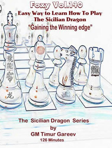 Foxy Vol. 140 Sicilian Dragon Series Pt. 1 - Winning Edge (Board Chess Edge)