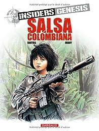 Insiders Genesis, tome 2 : Salsa colombiana  par Jean-Claude Bartoll