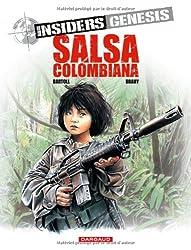 Insiders Genesis, tome 2 : Salsa colombiana