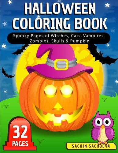 Halloween Coloring Book: Spooky Pages of Witches, Cats, Vampires, Zombies, Skulls & Pumpkin