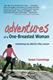 Adventures of a One-Breasted Woman, Susan Cummings, 0981583075
