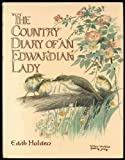 The Country Diary of an Edwardian Lady, 1906: A Facsimile Reproduction of a Naturalist's Diary