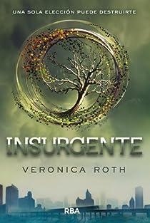 Insurgente par Roth